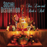 Social Distortion – Sex, Love And Rock