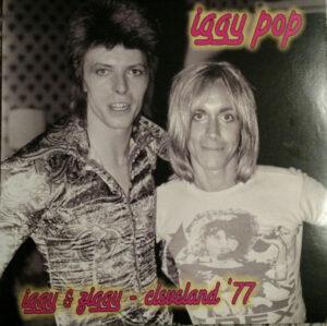 Iggy Pop - Iggy and Ziggy Cleveland 77