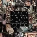 Compilation - The Punk, The Bad and The Ugly