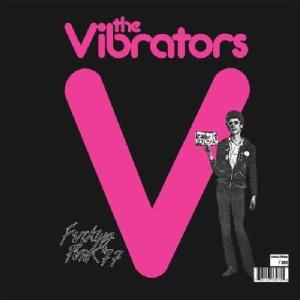 The Vibrators - Fucking Punk