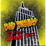 Bad Brains ‎- Live At CBGB 1982