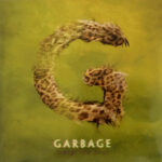 Garbage ‎- Strange Little Birds