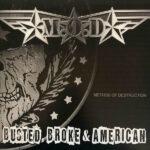 MOD - Busted, Broke & American