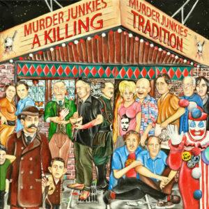 Murder Junkies - A Killing Tradition