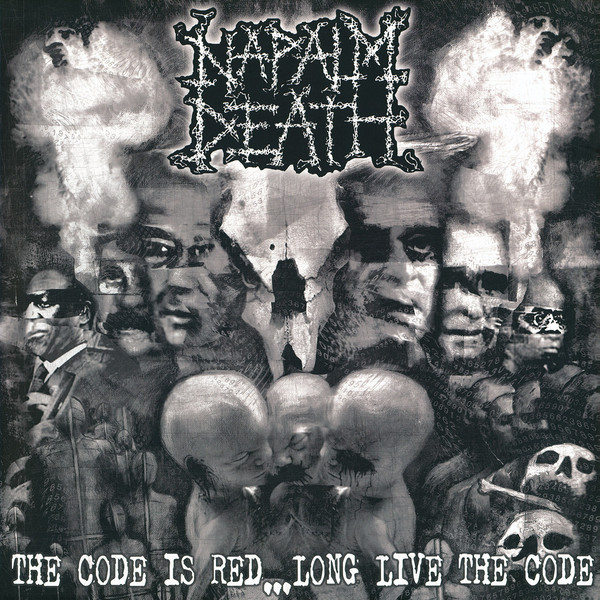 Napalm Death – The Code Is Red... Long Live The Code
