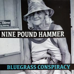 Nine Pound Hammer - Bluegrass Conspiracy