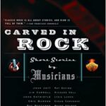 Carved in Rock: Short Stories by Musicians - Paperback