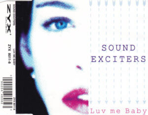Sound Exciters - Luv Me Baby