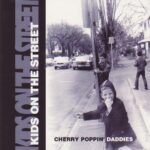 Cherry Poppin' Daddies ‎– Kids On The Street