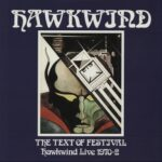 Hawkwind ‎– The Text Of Festival - Hawkwind Live 1970-72