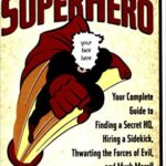 How to be a Superhero - Paperback