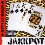 Jakkpot ‎- Always Bet On Black - CD