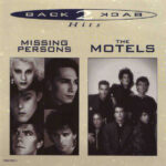 Missing Persons / The Motels – Back 2 Back Hits