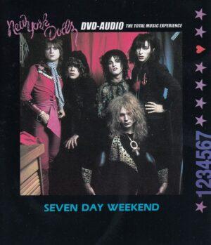New York Dolls – Seven Day Weekend