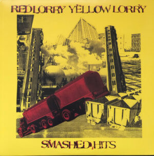 Red Lorry Yellow Lorry ‎– Smashed Hits