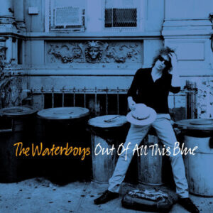 The-Waterboys-‎–-Out-Of-All-This-Blue