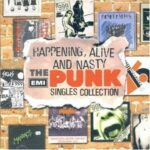Various ‎– Happening, Alive And Nasty - The EMI Punk Singles Collection