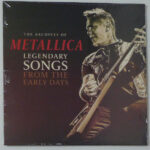 Metallica – Legendary Songs From The Early Days