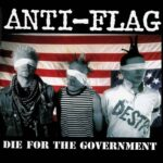 Anti-Flag__Die For The Government