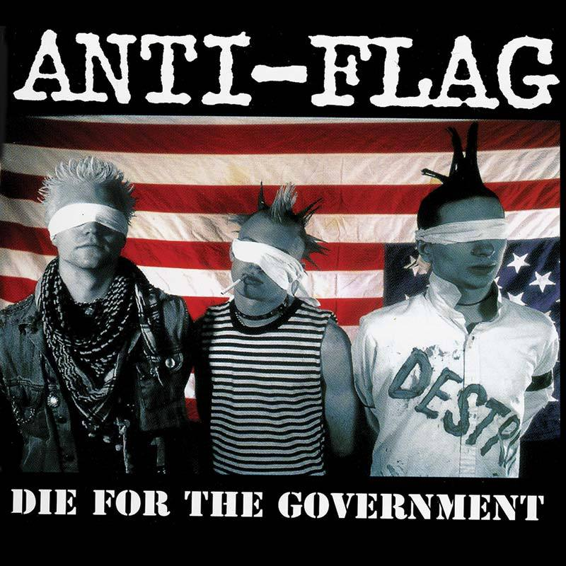 Anti-Flag – Die For The Government