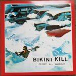 Bikini Kill - Reject All American - Vinyl Album