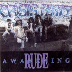 Crisis Party – Rude Awakening