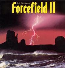 Forcefield II– The Talisman