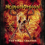 NECRONOMICON - FINAL CHAPTER