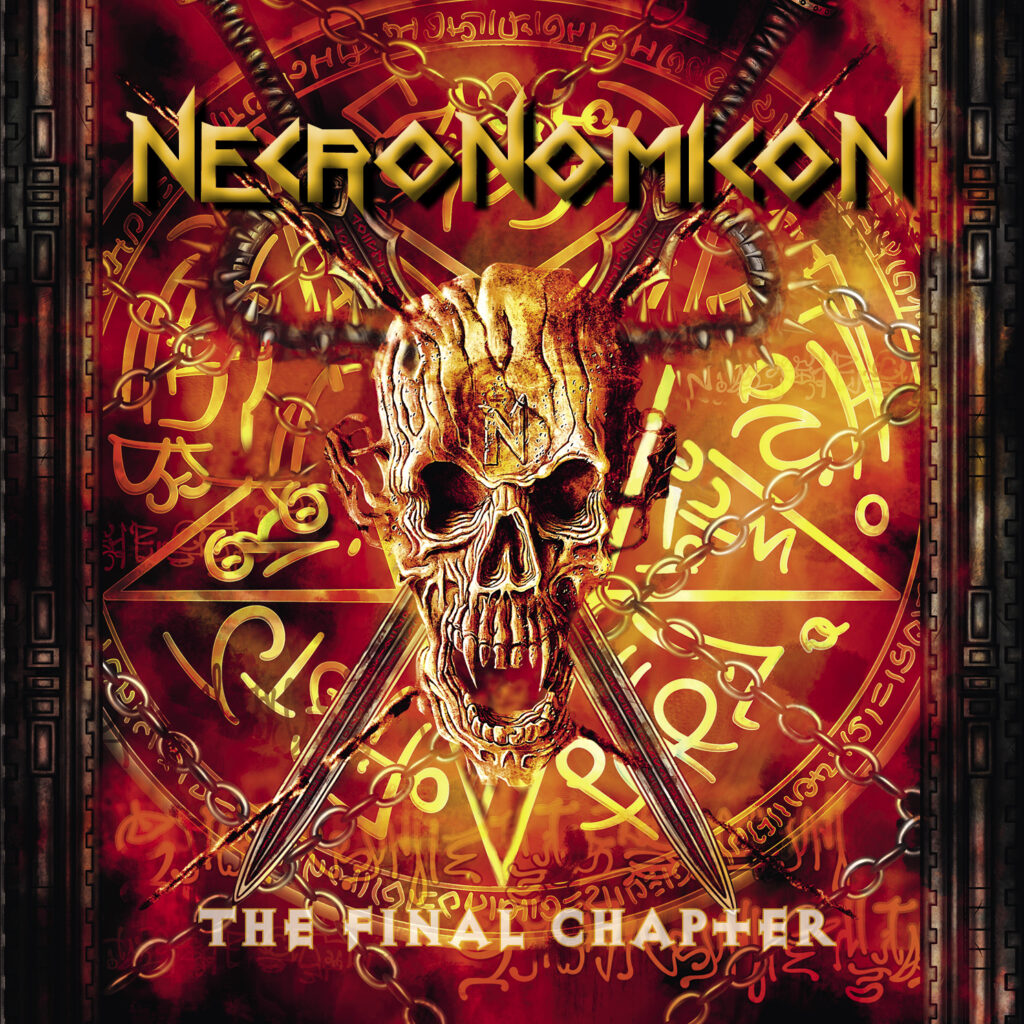 NECRONOMICON – FINAL CHAPTER
