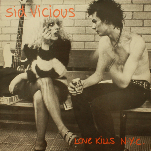 SID VICIOUS – LOVE KILLS