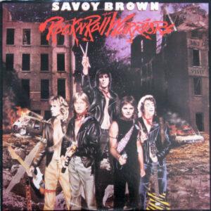 Savoy Brown - Rock N Roll Warriors
