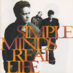 Simple Minds – Real Life