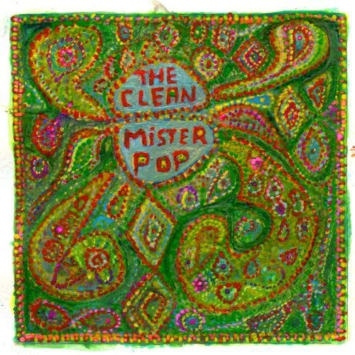 THE CLEAN – MISTER POP