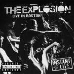 The Explosion – Live In Boston