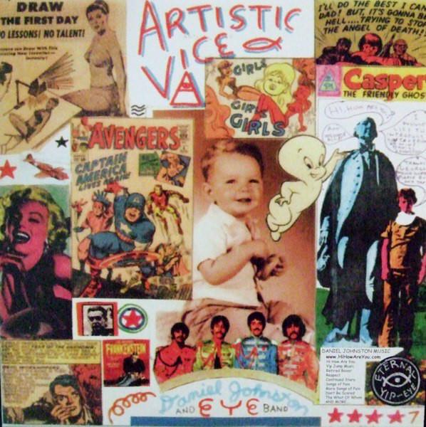 Daniel Johnston – Artistic Vice/1990