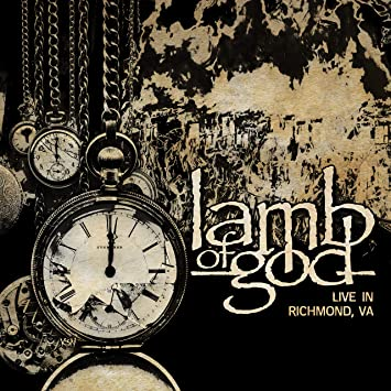 Lamb Of God – Live in Richmond VA