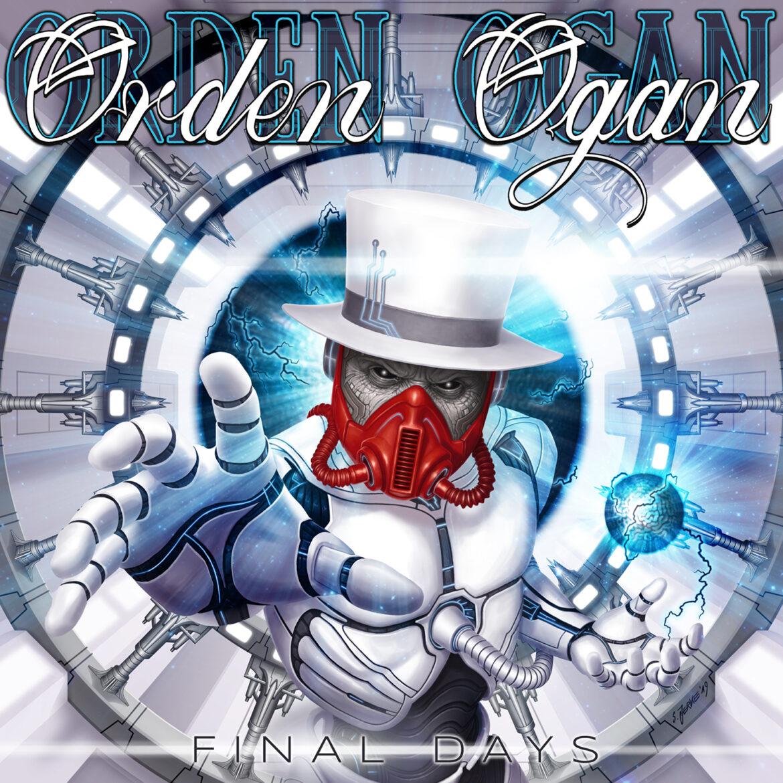 ORDEN OGAN – FINAL DAYS