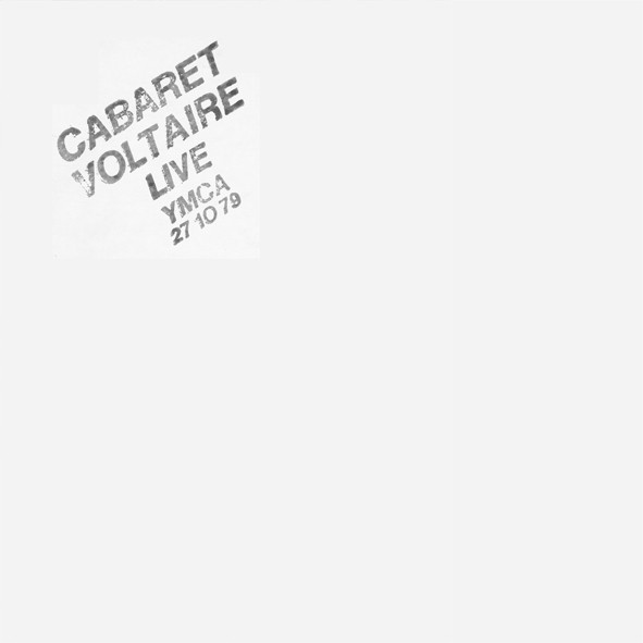 CABARET VOLTAIRE – LIVE AT THE YMCA