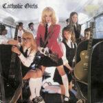 Catholic Girls – Catholic Girls