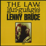 Lenny Bruce – The Law, Language And Lenny Bruce