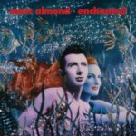 Marc Almond - Enchanted
