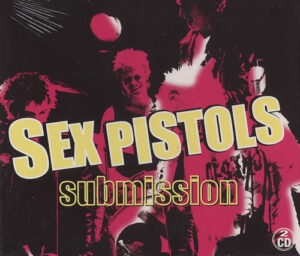 Sex Pistols – Submission