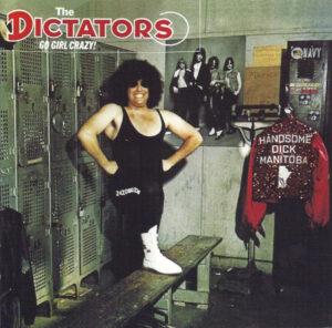 The Dictators – Go Girl Crazy!