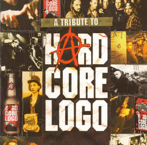 Various – A Tribute To Hard Core Logo