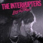 Interrupters - Live In Tokyo