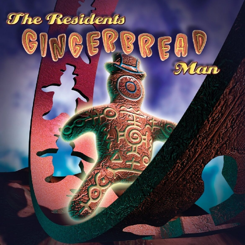 RESIDENTS – GINGERBREAD MAN