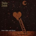 Thalia Zedek - Been Here and Gone