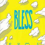 Bless - Gums