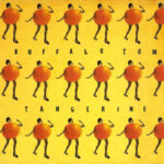 Buffalo Tom – Tangerine