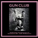 The Gun Club – On Broadway
